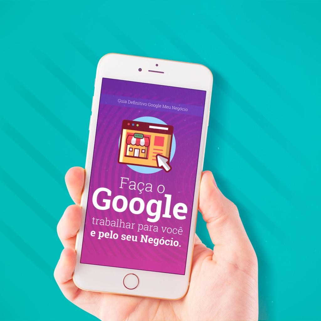 Google Meu Negócio é o novo trunfo pra você ter mais clientes